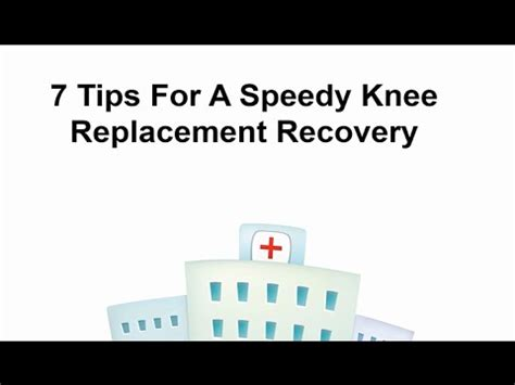 7 Tips On Coming Up With Ideas by 7 Tips For A Speedy Knee Replacement Recovery