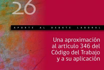 codigo del trabajo chile edicion 2001 sindical cl biblioteca