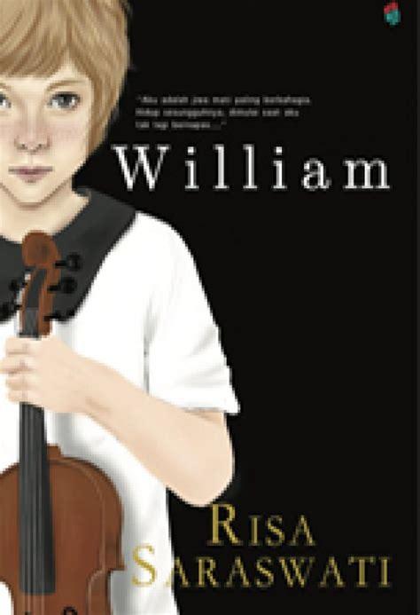 Buku Novel William By Risa Saraswati Bukukita William Non Ttd Toko Buku