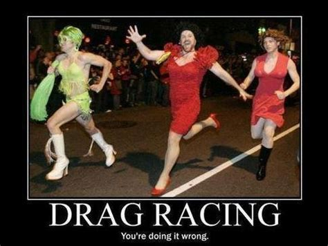 Funny Cing Memes - drag racing quotes like success