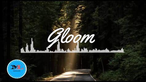soft house music gloom by daniel kadawatha soft house music youtube