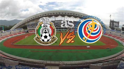 El Tri De Mexico Futbol Calendario Costa Rica 1 1 M 233 Xico El Tri Ya Piensa En El Mundial 2018