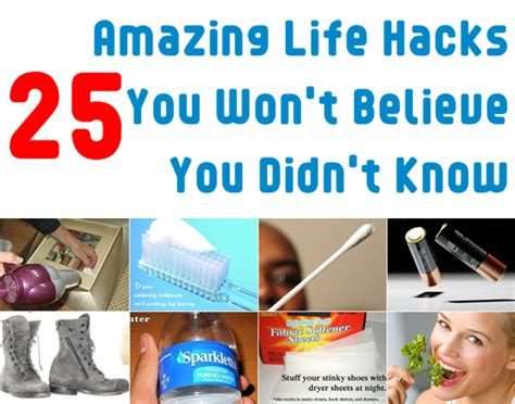 25 life hacks 25 amazing life hacks you won t believe you didn t know