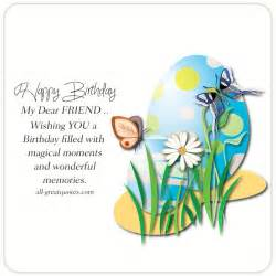 happy birthday my dear friend free birthday cards for friends