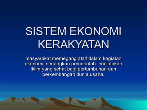 Ekonomi Indonesia sistem ekonomi indonesia