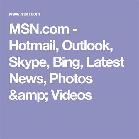msncom hotmail outlook skype bing latest news 1000 ideas about harry styles latest news on pinterest