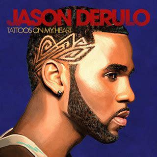 tattoos jason derulo download zip jason derulo ジェイソン デルーロ tattoos on my heart タトゥーズ オン