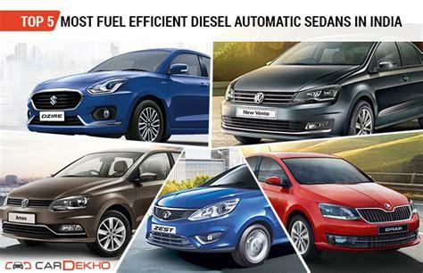 top 5 most fuel efficient diesel sedan cars in india top 5 most fuel efficient diesel automatic sedans in india