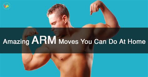 best arm exercises amazing arms you can do at home