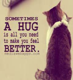 how to make your better sometimes a hug is all you need to make you you feel better