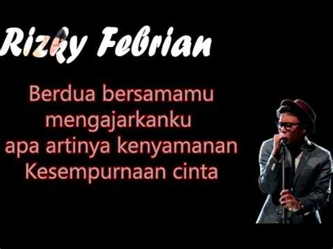 download mp3 free cukup tau rizky febian full download rizky febian kesempurnaan cinta lyrics