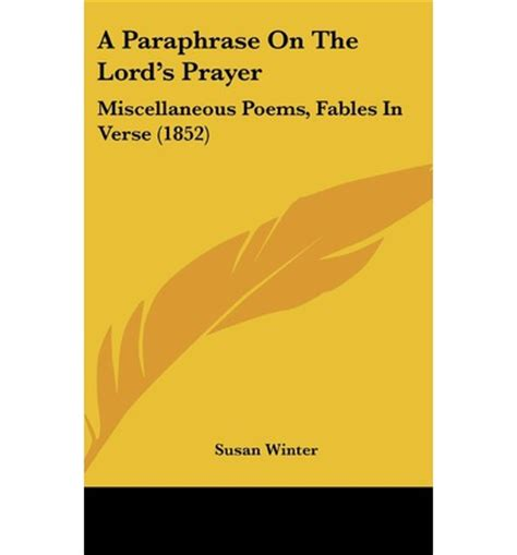 hammer is the prayer selected poems books a paraphrase on the lord s prayer susan winter