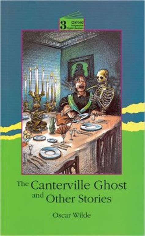 the canterville ghost book 8468250244 the canterville ghost by oscar wilde 9780195854008