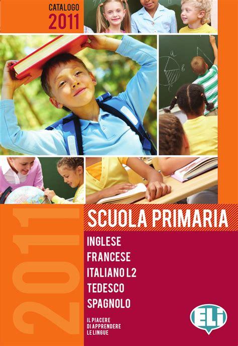 eli casa editrice scuola primaria by eli publishing issuu