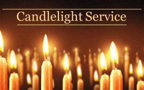 Christmas Eve Candlelight Service Candle Light Service