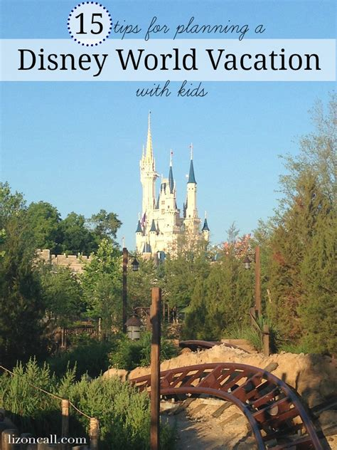 disney world vacation tips for planning disney world vacation with kids liz on