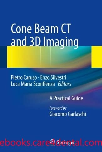 Cd E Book Interpretation Basics Of Cone Beam Computed Tomography cone beam ct and 3d imaging a practical guide pdf