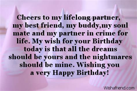 Birthday Quotes For Soulmate Cheers To My Lifelong Partner My Best Friend My Buddy My