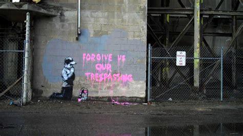 forgive   tresspassing banksy  pics