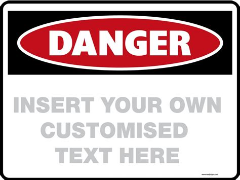 sign template danger signs blank your customised text ready signs