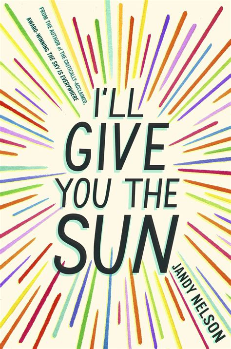 i ll give you the sun first look at one of fall s most anticipated ya books