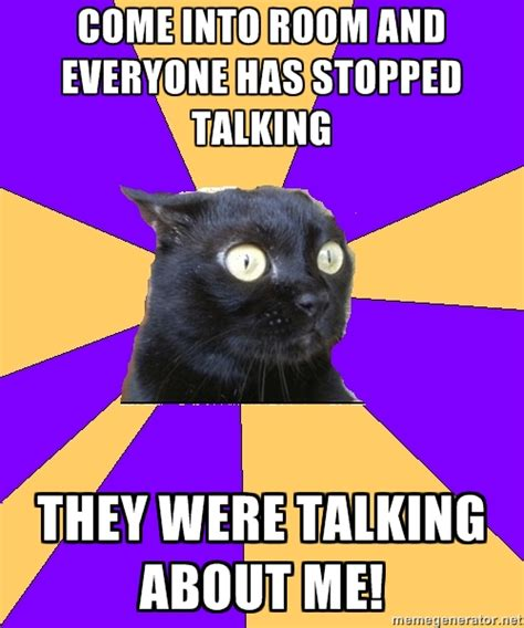 Anxiety Cat Meme - this one goes out to all the socially inept people out