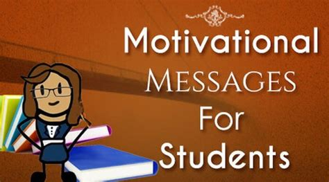 motivational messages for students motivational students