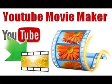 youtube movie maker full version free download youtube movie maker serial key crack free download