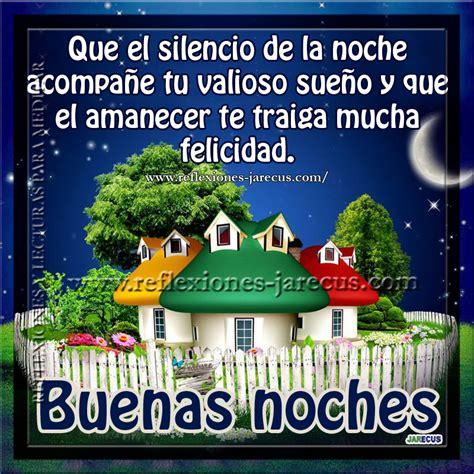 el silencio de la 8408154168 buenas noches que el silencio de la noche acompa 241 e tu sue 241 o reflexiones y lecturas para meditar