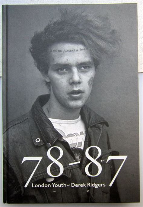 78 87 london youth 8862083599 78 87 london youth derek ridgers first edition