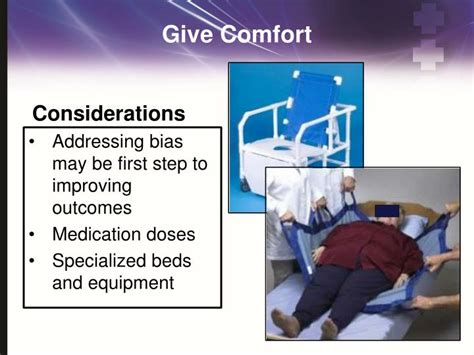 to give comfort ppt general principles in the care of the obese trauma