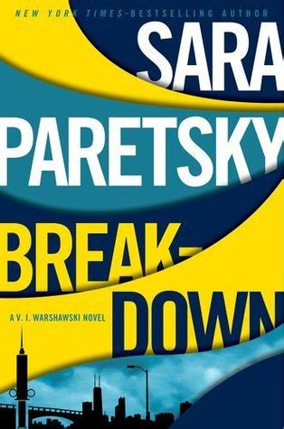 fallout a v i warshawski novel v i warshawski novels books breakdown v i warshawski 15 by paretsky