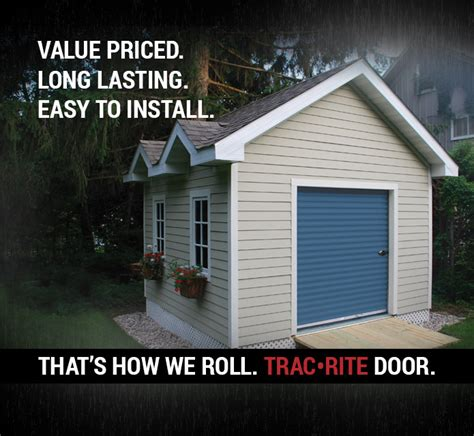 Roll Rite Garage Doors High Quality Durable Worry Free Steel Roll Up Doors Trac Rite