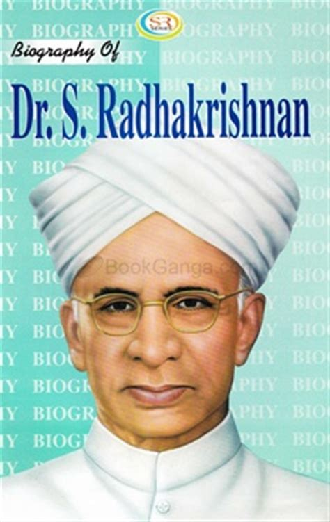radhakrishnan biography in english biography of dr s radhakrishnan bookganga com