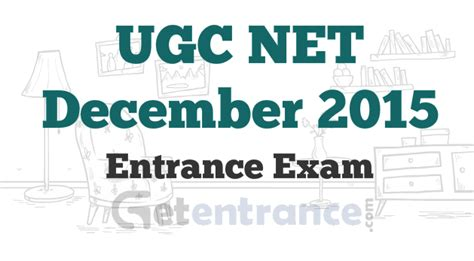 Ugc Net Subjects For Mba by Ugc Net December 2015 Important Details Getentrance