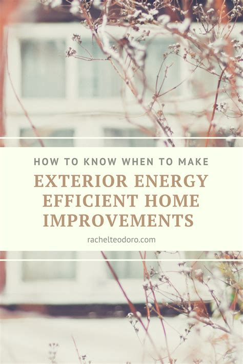 how to when to make exterior energy efficient home