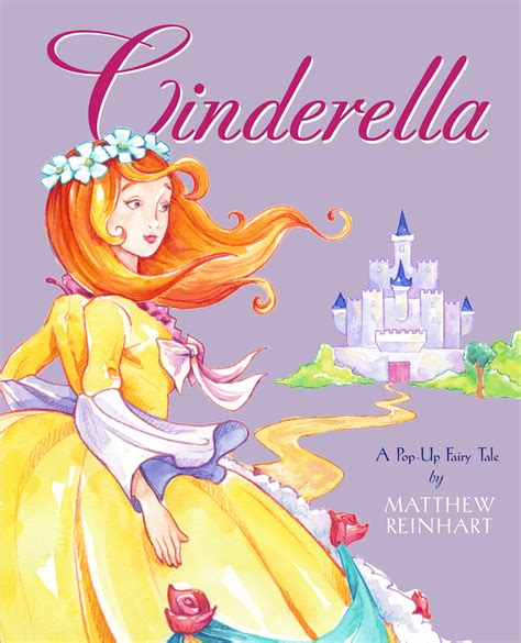 libro cinderella a pop up fairy cinderella book by matthew reinhart official publisher page simon schuster