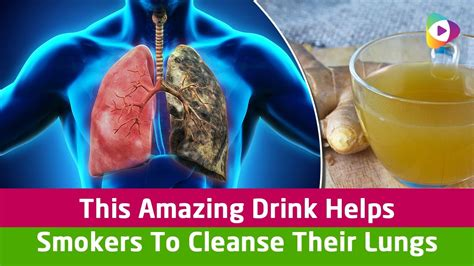 Drink To Detox Lungs by This Amazing Drink Helps Smokers To Cleanse Their Lungs