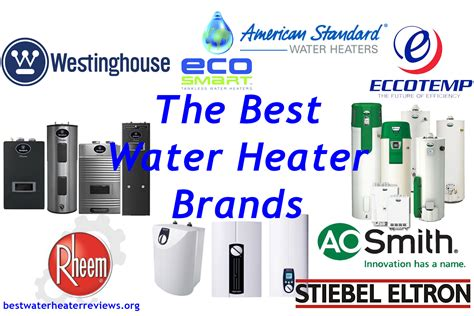 best water heater best water heater brands overview best water heater reviews