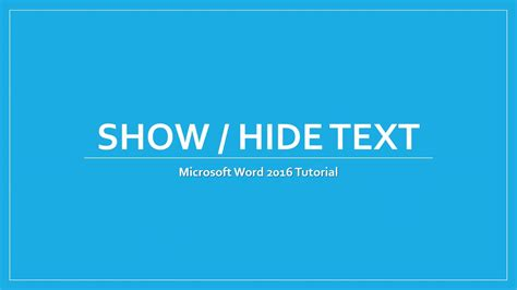 tutorial video word microsoft word 2016 tutorial show hide text in word document