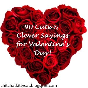 valentines catch phrases chit chat with cat clever s sayings