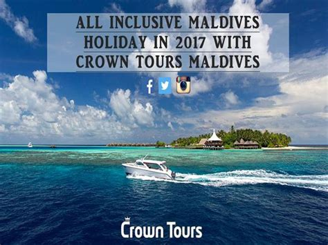 all inclusive maldives holiday in 2017 with crown tours