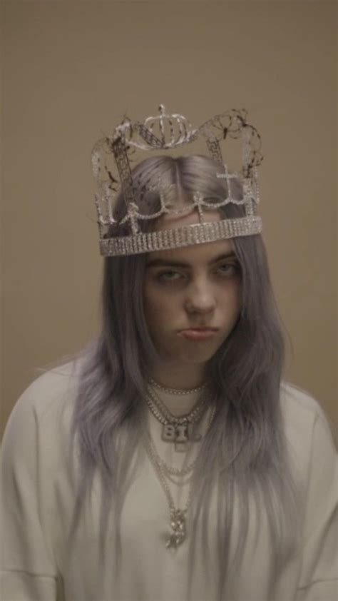 billie eilish you you should see me in a crown wifey bitch billie eilish