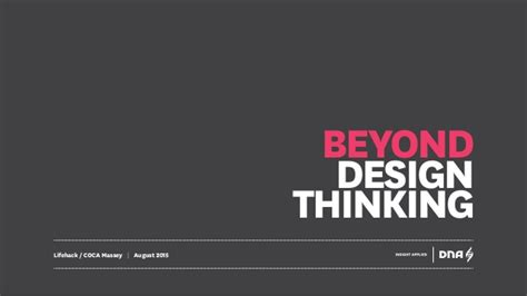 Beyond The Designers by Beyond Design Thinking At Dna