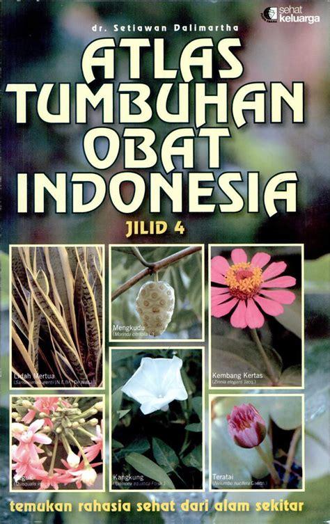 Farmakologi Jilid 2 atlas tumbuhan obat indonesia syindjia