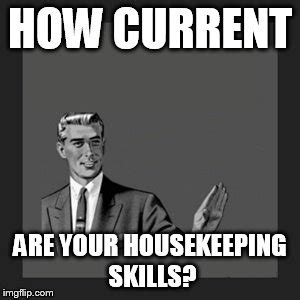 Housekeeping Meme - kill yourself guy meme imgflip