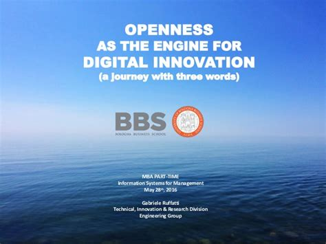Mba Ms Digital Innovation by Openness As The Engine For Digital Innovation
