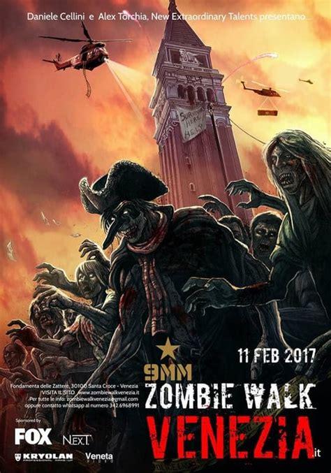 film 2017 zombie la zombie walk a venezia 11 febbraio 2017 eventi a venezia