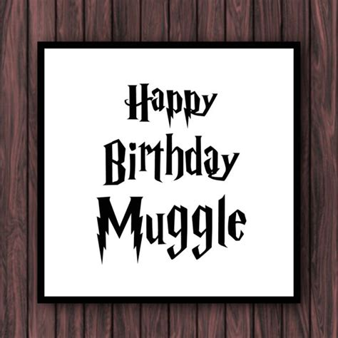 harry potter birthday card template harry potter muggle birthday greeting card by