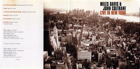Live In New York davis coltrane live in new york